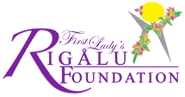 First Lady's Rigalu Foundation