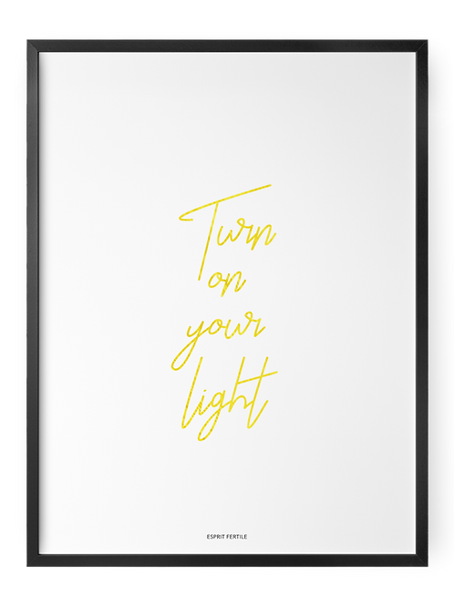 Turn On Your Light