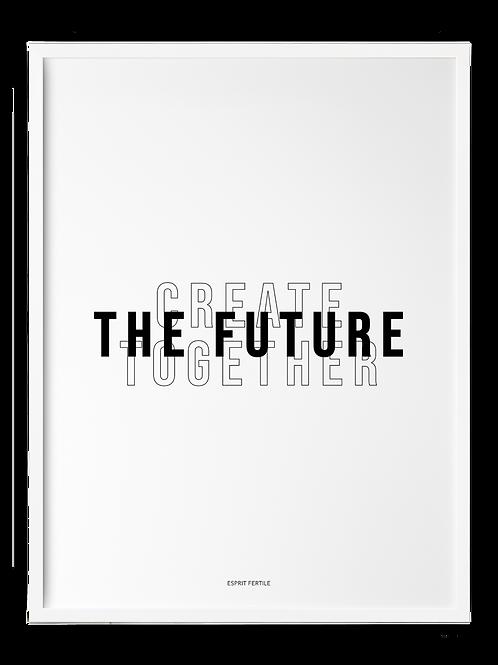 CREATE THE FUTUR