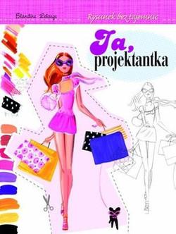 Ja-projektantka-Rysunek-bez-tajemnic_Blandine-Lelarge,images_big,5,978-83-7844-479-4