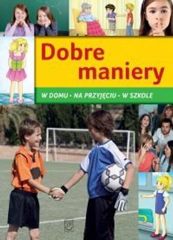 dobre-maniery-w-domu-na-przyjeciu-w-szkole-b-iext33881637