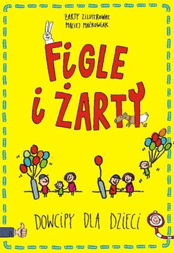 figle-i-zarty-dowcipy-dla-dzieci-b-iext43461456
