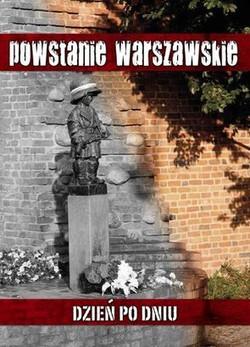 Powstanie-Warszawskie-Dzien-po-dniu_Krzysztof-Cholderski,images_big,27,978-83-63803-82-7