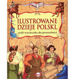 ilustrowane-dzieje-polski-czyli-wycieczk