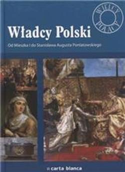 f-wielcy-polacy-wladcy-polski-od-mieszka-i-do-stanislawa-augusta-poniatowskiego