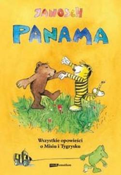 Panama-Wszystkie-opowiesci-o-Misiu-i-Tygrysku_Janosch,images_product,19,978-83-240-1492-7