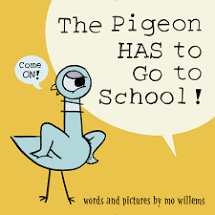 The Pigeon Has to go to School