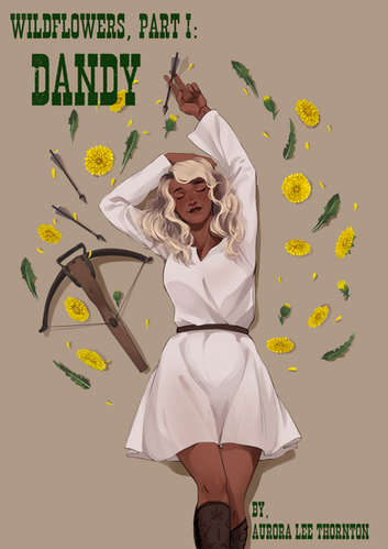 Wildflowers, Part I: Dandy