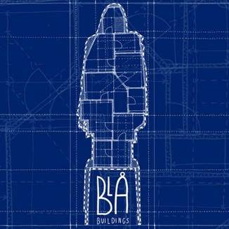 BLÅ - Buildings (Producing, mixing, mastering)