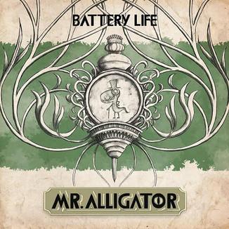 Mr. Alligator - Battery Life (Mastering)