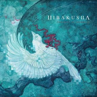 Hibakusha - Prophet of Numbers (Producing, mixing, mastering)