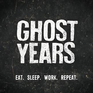 Ghost Years - Eat. Sleep. Work. Repeat. (Producing, mixing, mastering)