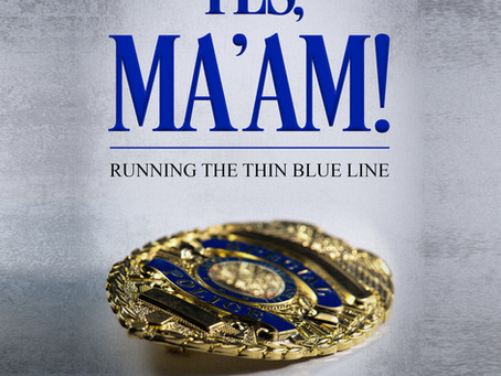 "Go Behind The Scenes In The New Audiobook ""Yes, Ma'am!: Running the Thin Blue Line - A Cop's Memoir"""