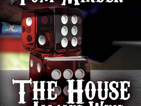 """Find Out Who's Shooting Up Dirty Sam's In """"The House Always Wins"""" By Author Tom Minder"""