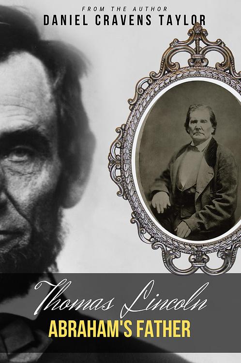 Thomas Lincoln: Abraham's Father