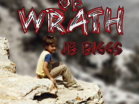"Find Out How Jonah Survives A Train-Wreck Childhood in ""Child of Wrath"" By Author JB Biggs"