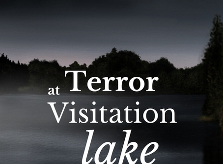 """Terror At Visitation Lake"" By Author W. A. Holmes Available Worldwide 8/14/20"
