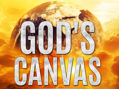 """""""God's Canvas: An Exploration of Faith, Astronomy, and Creation"""""""