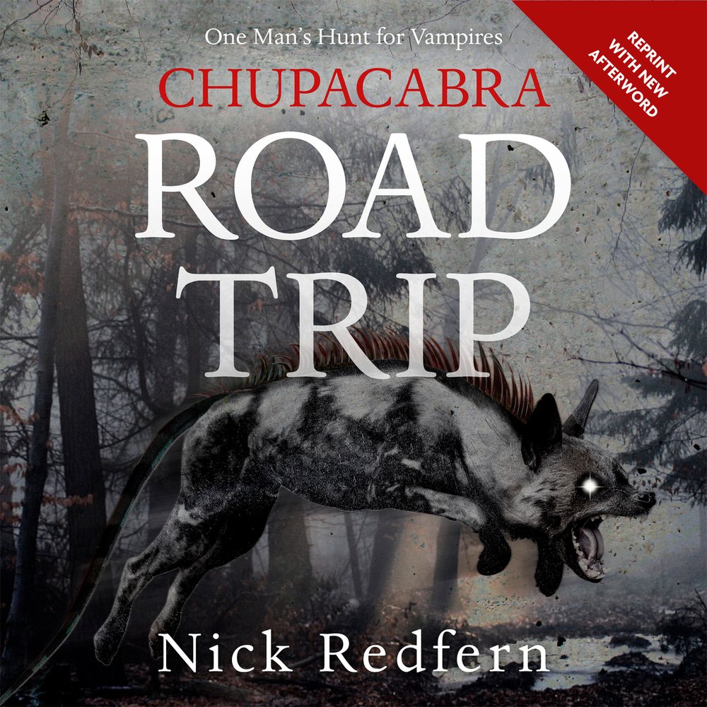 Chupacabra Science: How Evolution Made a Mythical Monster |Chupacabra Book