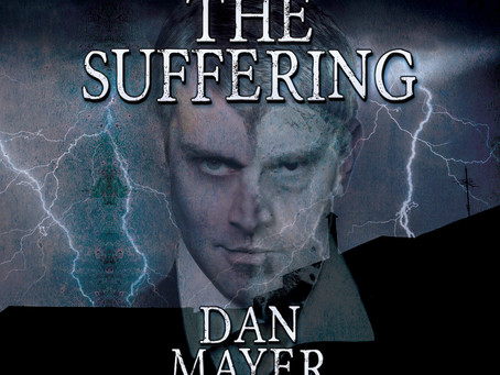 """""""The Suffering"""" By Author Dan Mayer"""