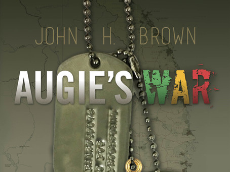 """Outrageously Funny But Deadly Serious Novel Of War, Family and Coming of Age, """"Augie's War"""" Out Now!"""