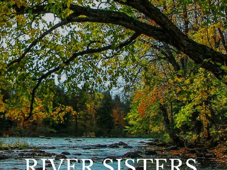 "An Incredible Story, ""River Sisters, The Giver"" By Author Jan Dearman Available May 3rd, 2019"