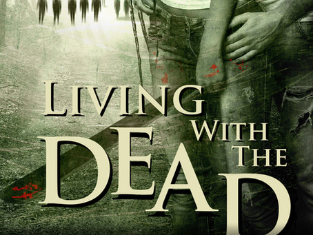 """""""Living with the Dead: The Famished Trilogy Book 3"""" Now Available In Audiobook Format Worldwide"""