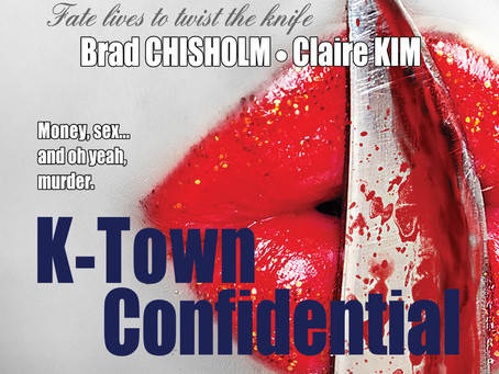 """""""K-Town Confidential"""" By Authors Brad Chisholm and Claire Kim"""