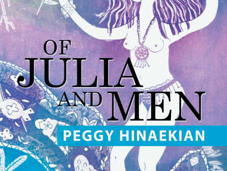 """Of Julia and Men,"" A Story Of Passion, Love and Forgiveness..Available September 7, 2018 Worldwide"