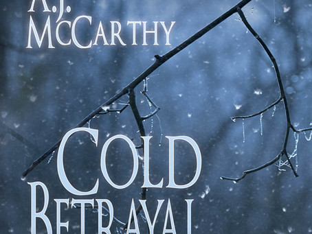 """Cold Betrayal"" by Author A.J. McCarthy Now Available in Audiobook Format Worldwide"
