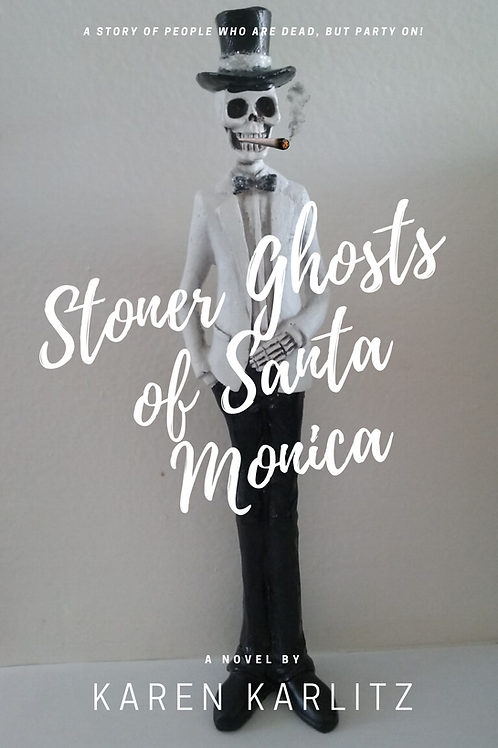 Stoner Ghosts of Santa Monica