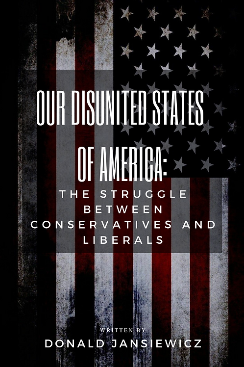 Our Disunited States of America: The Struggle Between Conservatives and Liberals