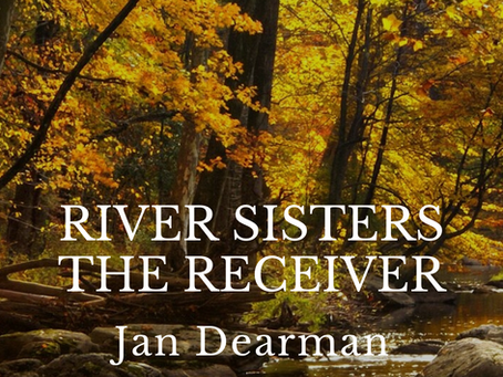 """River Sisters, The Receiver"" By Author Jan Dearman"