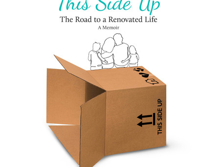 """Discover How To Cope, Hope and Rebuild In """"This Side Up: The Road to a Renovated Life"""" by Amy Mangan"""