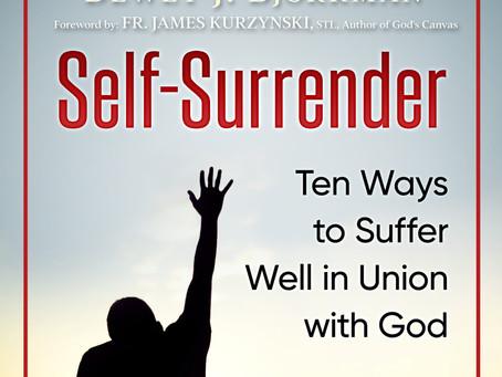 """""""Self-Surrender"""" Written By Dewey J. Bjorkman"""