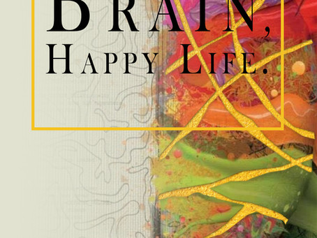 """Happy Brain, Happy Life"" By Author Maureen H. Cronin Available Worldwide March 6, 2020."