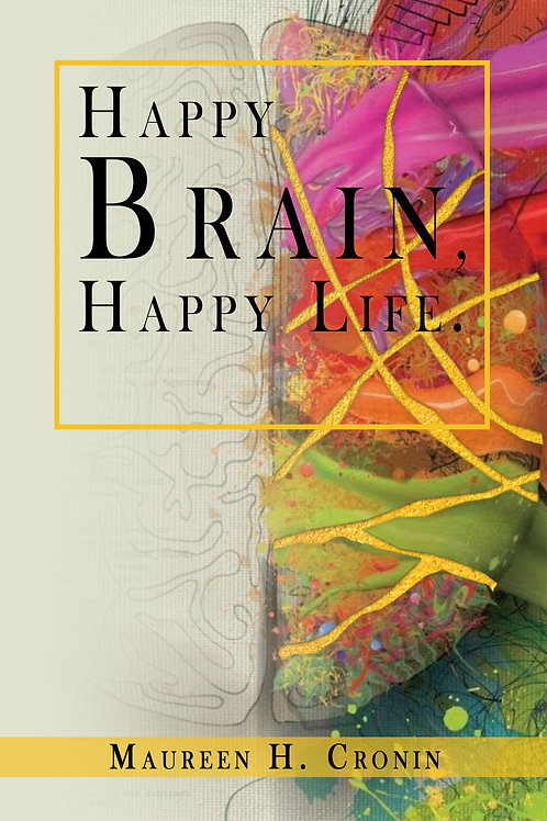 Happy Brain, Happy Life