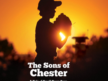 "Childhood Baseball Dreams Are Chased In New Audiobook ""The Sons of Chester"" Now Available Worldwide"
