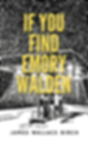 If You Find Emory Walden