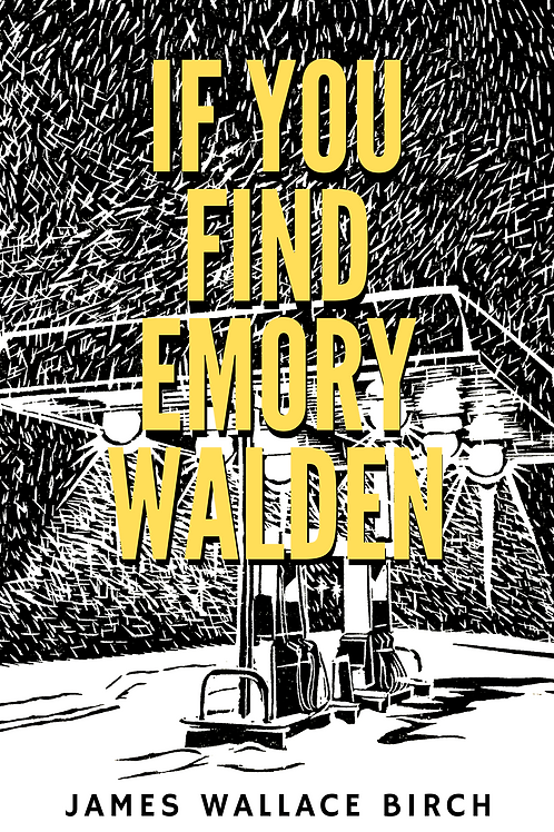 If You Find Emory Walden