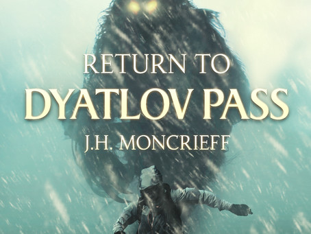 """""""Return To Dyatlov Pass"""" By J.H. Moncrieff In Audiobook Format"""