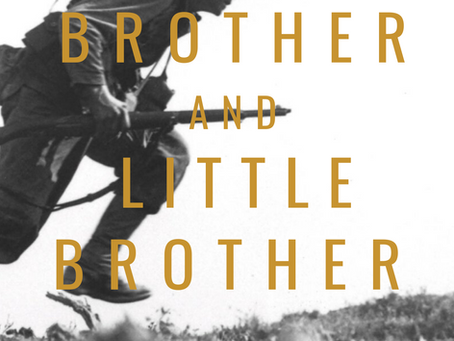 "Sibling Relationships Support During War Times In The War Thriller ""Big Brother and Little Brother"""