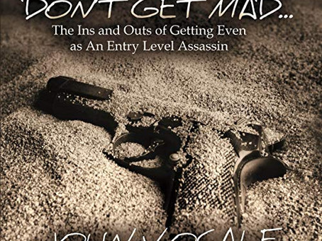 """Find Out The Ins and Outs of Getting Even As An Entry Level Assassin In """"Don't Get Mad"""""""