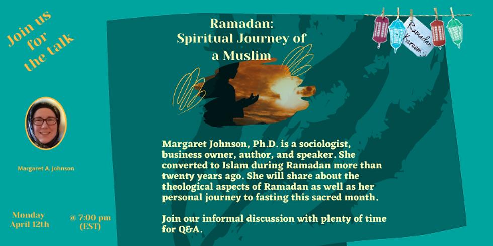 Ramadan: A Spiritual Journey of a Muslim