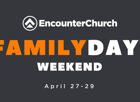 Family Day Weekend is here!
