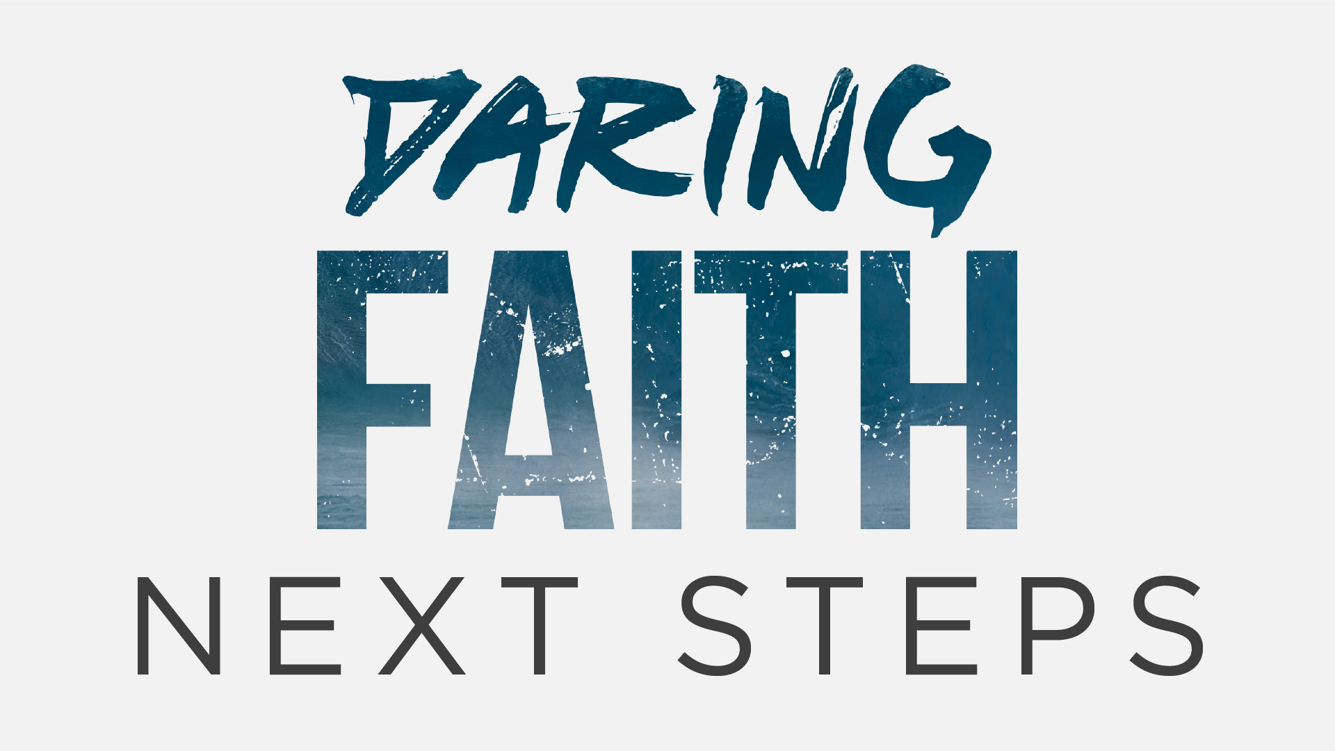 Daring Faith Next Steps