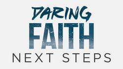 Daring Faith Next Steps