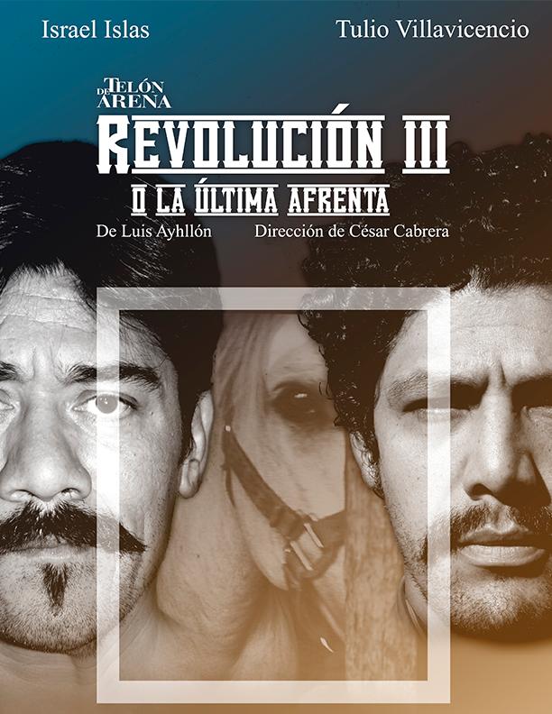 Revolución III o la última afrenta