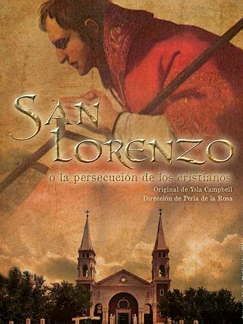 San Lorenzo o la persecución de los cristianos