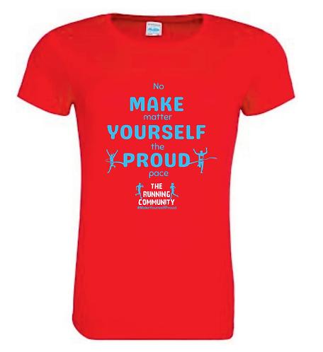 Women's Tech Running T - Make Yourself Proud
